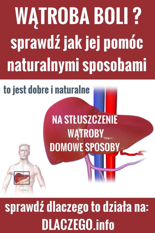 dlaczego.pl-stluszczenie-watroby-leczenie-naturalne-domowe-sposoby